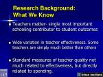 research background what we know