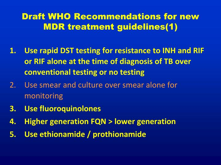 Draft WHO Recommendations for new MDR treatment guidelines(1)