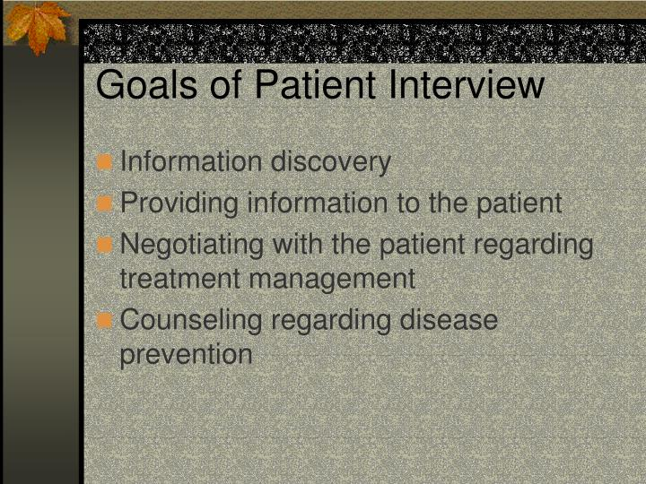Goals of Patient Interview