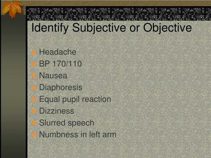 Identify Subjective or Objective