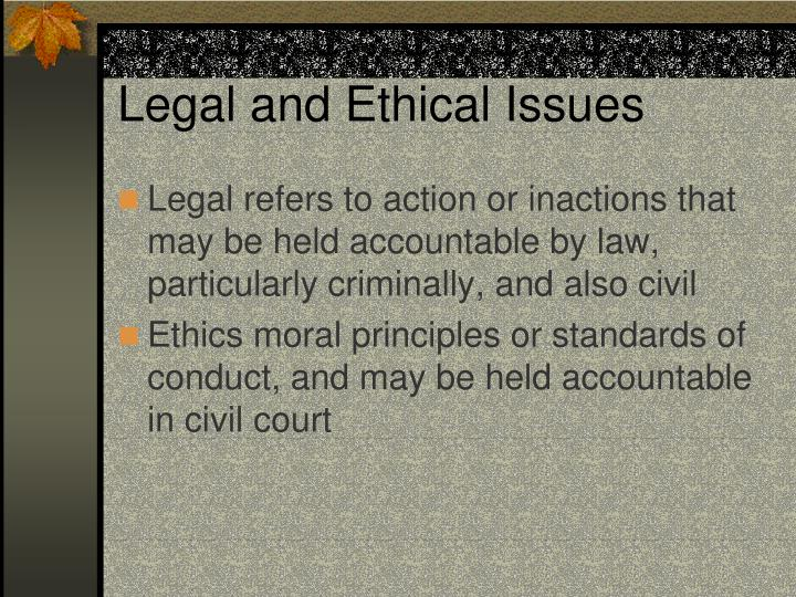 Legal and ethical issues