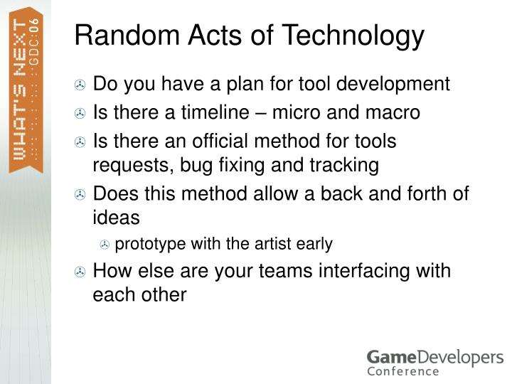 Random Acts of Technology