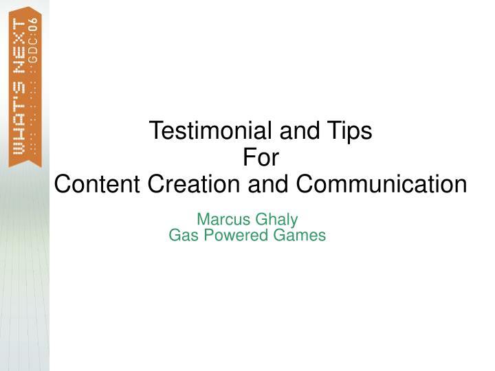 Testimonial and Tips