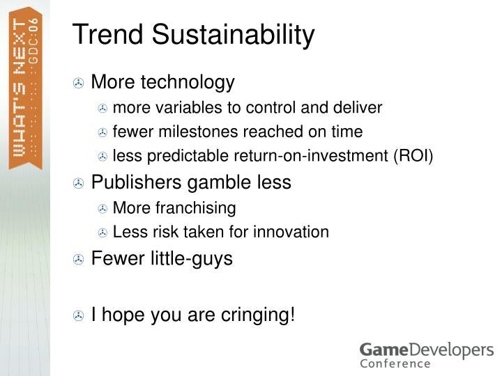 Trend Sustainability