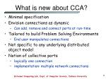 what is new about cca