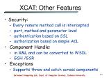xcat other features