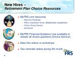 new hires retirement plan choice resources
