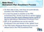new hires retirement plan enrollment process