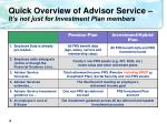 quick overview of advisor service it s not just for investment plan members