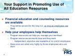 your support in promoting use of all education resources