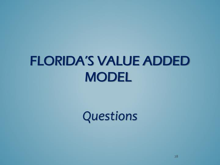 Florida's Value Added Model