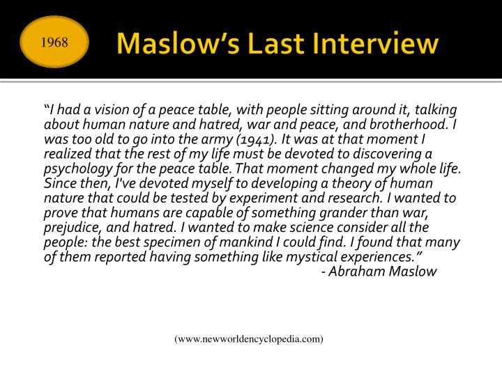 Maslow's Last Interview