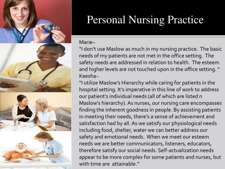 Personal Nursing Practice