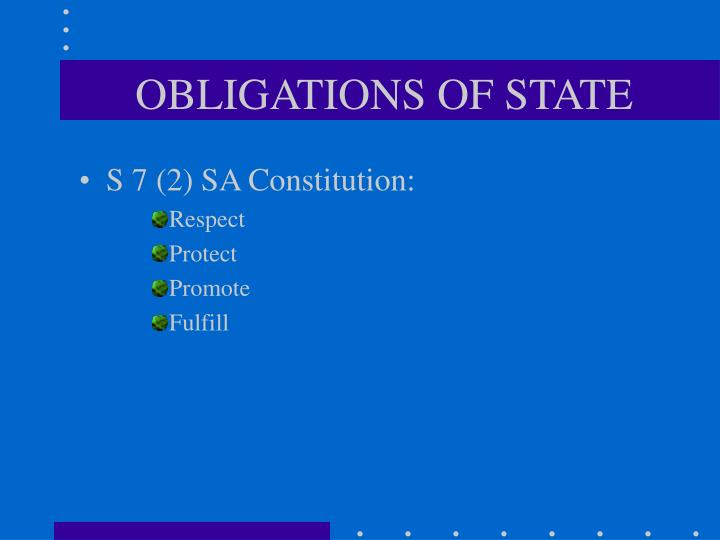 OBLIGATIONS OF STATE