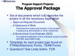 program support projects the approval package
