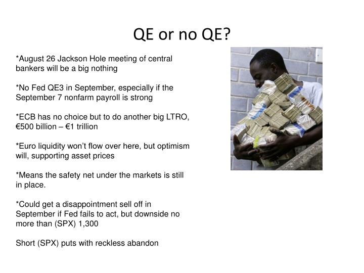 QE or no QE?