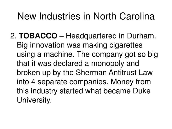 New Industries in North Carolina