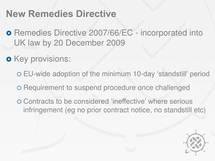 New Remedies Directive