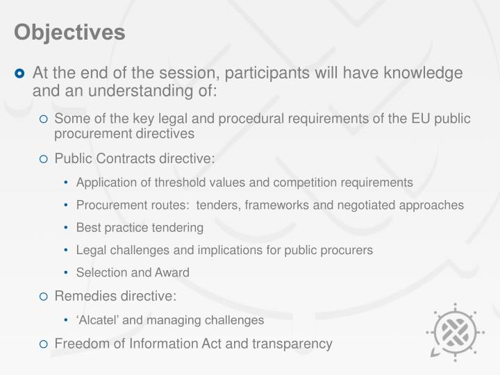 At the end of the session, participants will have knowledge and an understanding of: