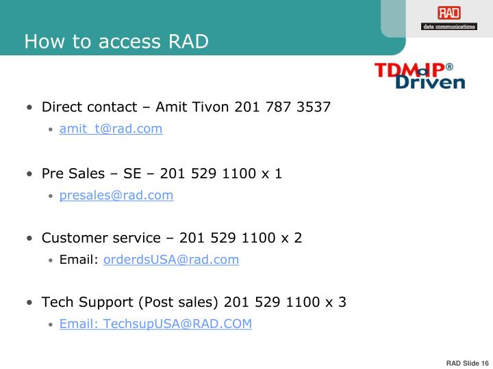 How to access RAD