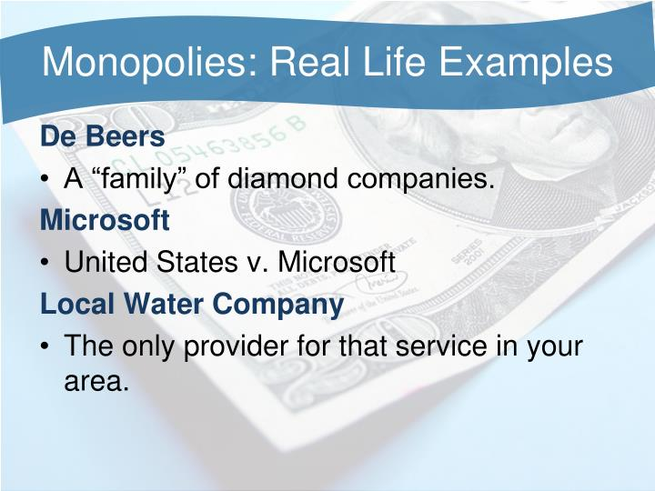 Monopolies: Real Life Examples