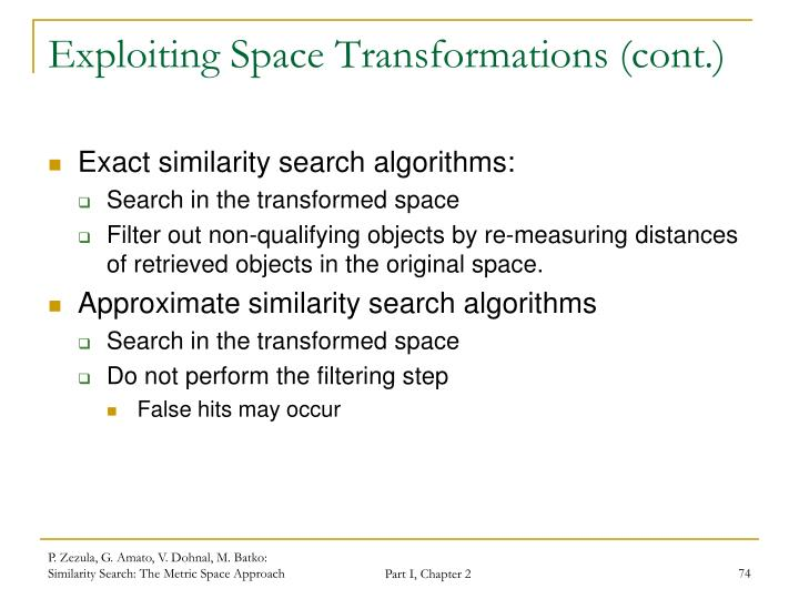 Exploiting Space Transformations (cont.)
