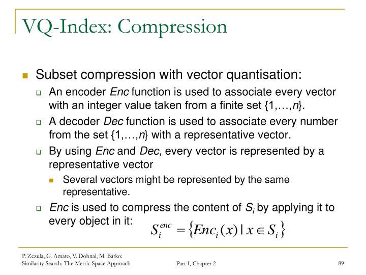 VQ-Index: Compression