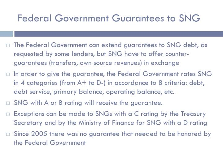Federal Government Guarantees to SNG