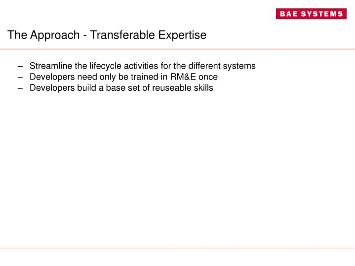 The Approach - Transferable Expertise