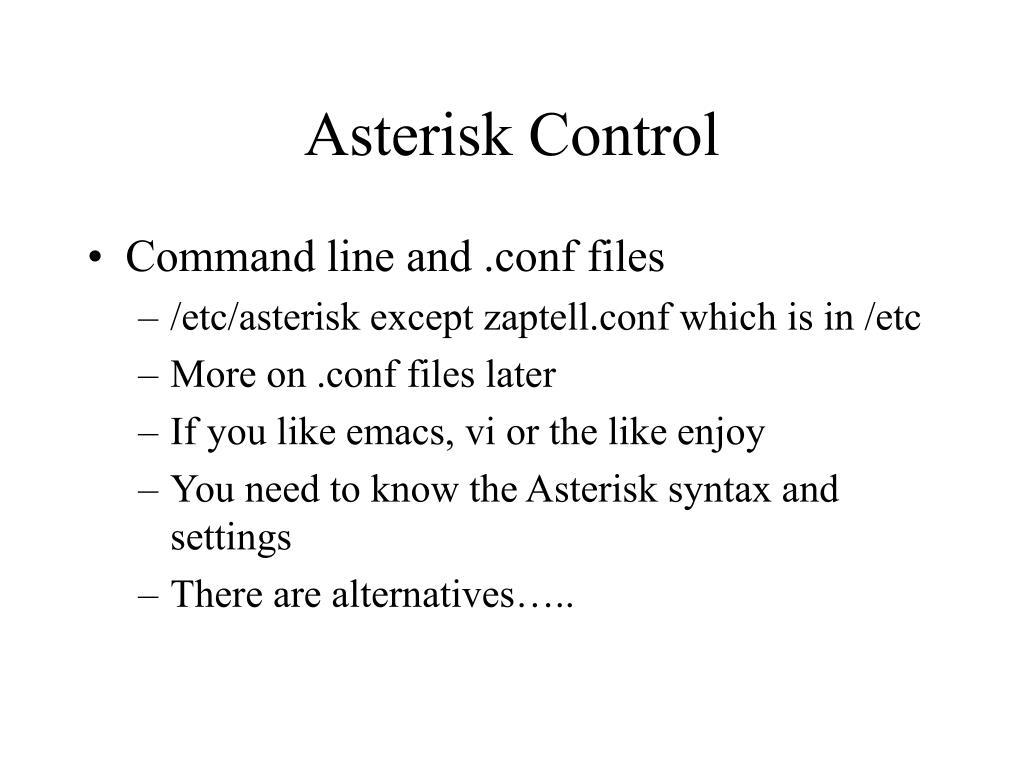 PPT - Asterisk PowerPoint Presentation - ID:6740969