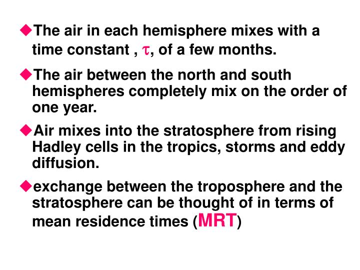 The air in each hemisphere mixes with a time constant ,
