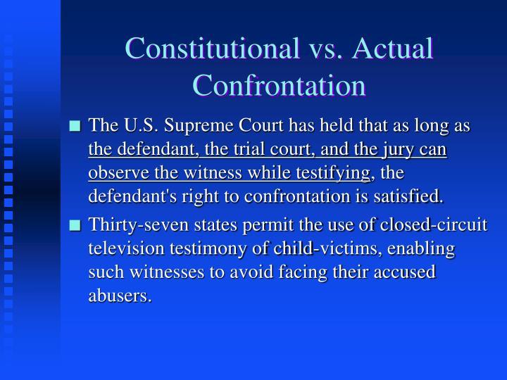 Constitutional vs. Actual Confrontation