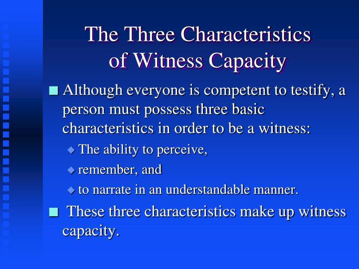 The Three Characteristics