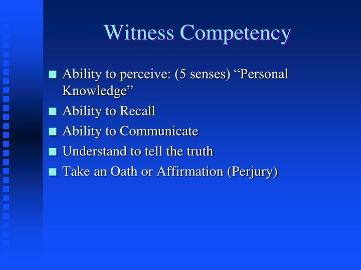 Witness Competency
