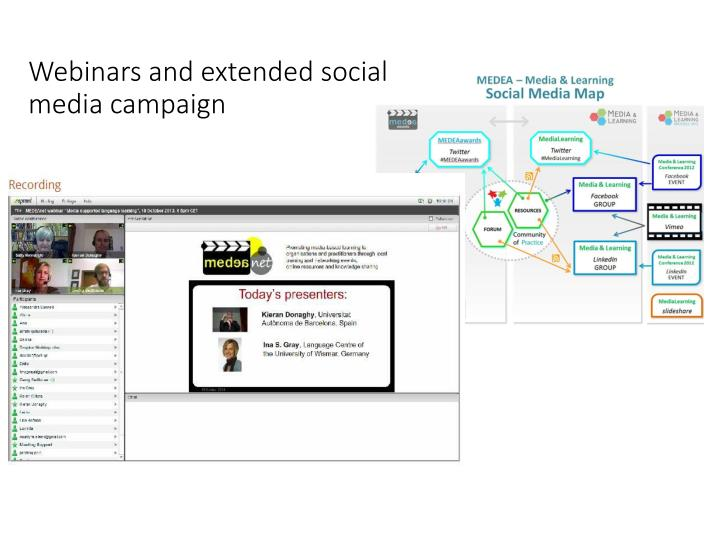 Webinars and extended social media campaign