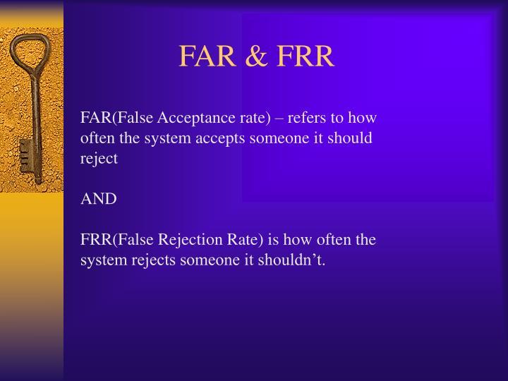 FAR & FRR