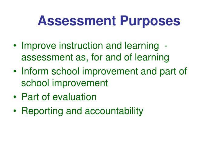 Assessment Purposes