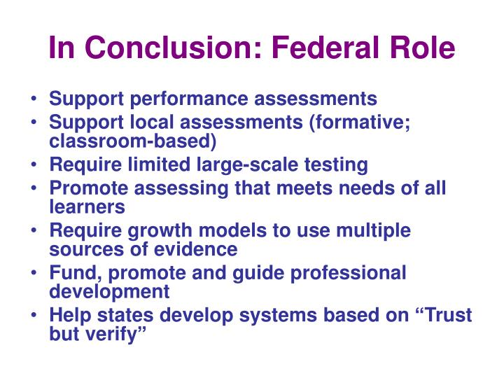In Conclusion: Federal Role