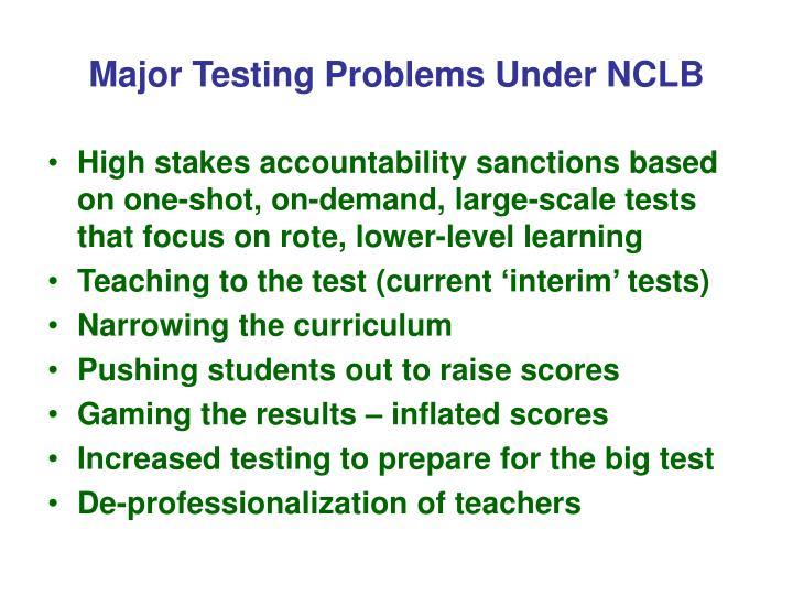 Major Testing Problems Under NCLB