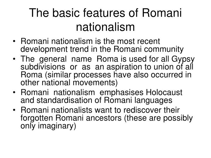 The basic features of Romani nationalism