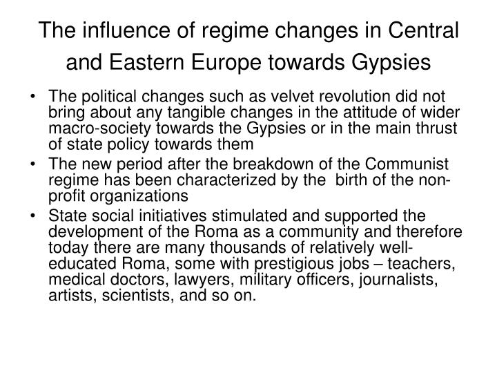 The influence of regime changes in Central and Eastern Europe towards Gypsies