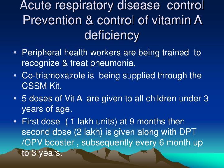 Acute respiratory disease  control