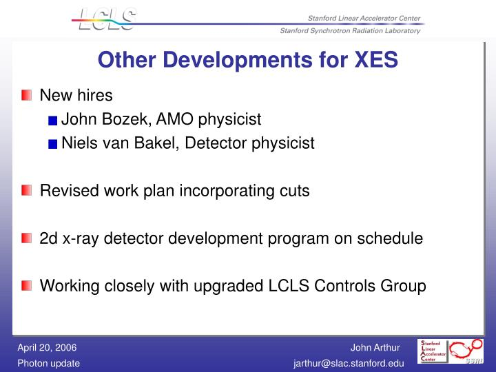 Other Developments for XES