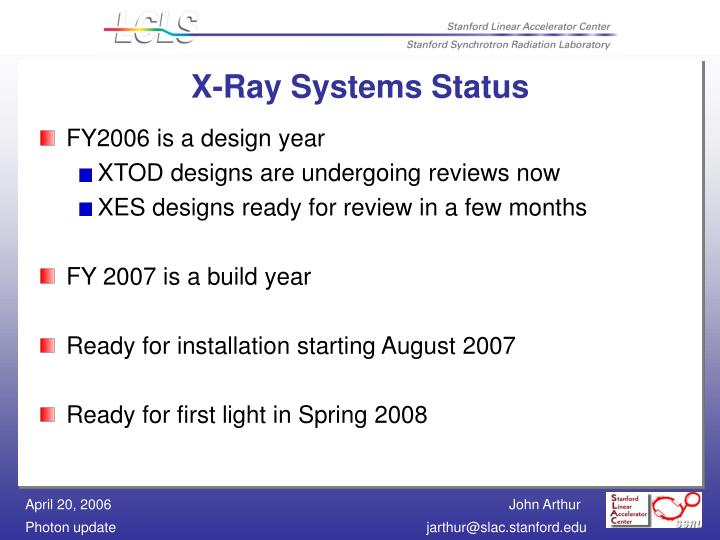 X-Ray Systems Status