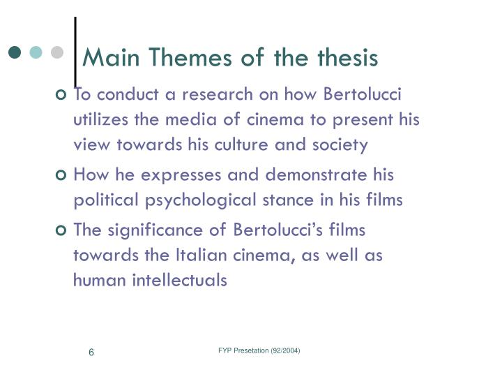 Main Themes of the thesis