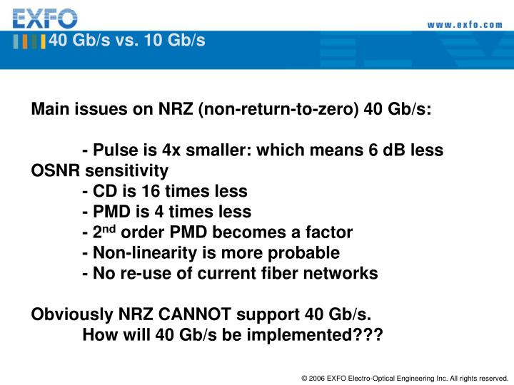 40 Gb/s vs. 10 Gb/s