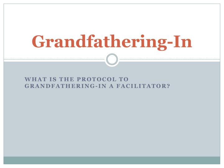 Grandfathering in