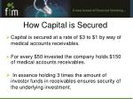 how capital is secured
