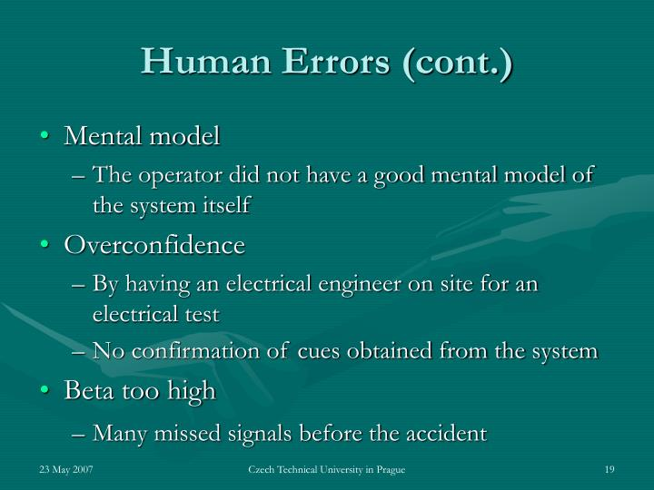 Human Errors (cont.)