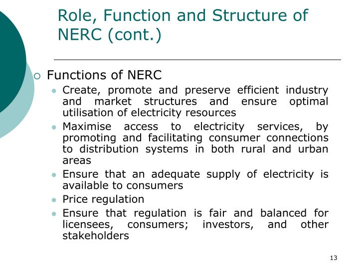 Role, Function and Structure of NERC (cont.)